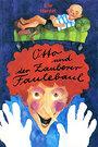 Otto und der Zauberer Faulebaul, Bd. 167 - Lilo Hardel