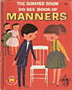 The Romper Room Do Bee Book of Manners by…