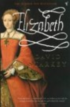 Elizabeth: Apprenticeship by David Starkey