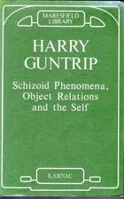 Schizoid Phenomena, Object-Relations, and…