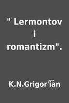 Lermontov i romantizm. by…