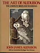 The art of Audubon: The complete birds and…