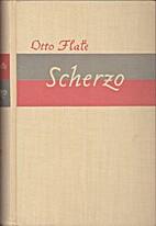 Scherzo by Otto Flake