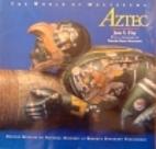 Aztec: The World of Moctezuma by Jane…