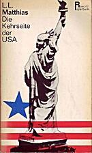 Die Kehrseite der USA by L.L. Matthias