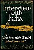 Interview with India by John Frederick Muehl