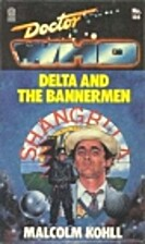 Doctor Who: Delta and the Bannermen by…