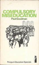 Compulsory Miseducation by Paul Goodman