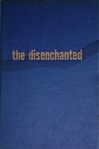 The Disenchanted (novel) by Budd Schulberg