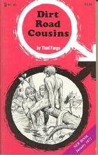 Dirt road cousins by Thad Fargo