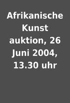 Afrikanische Kunst auktion, 26 Juni 2004,…