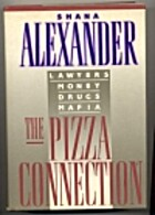 The Pizza Connection: Lawyers, Money, Drugs,…