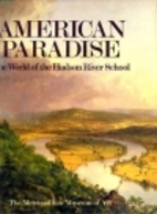 American Paradise: The World of the Hudson…