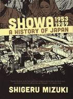 Showa 1953-1989: A History of Japan (Showa:…