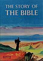 The Story of the Bible by JOHN PATON…