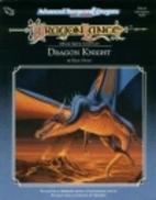Dragon Knight by Rick Swan