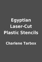 Egyptian Laser-Cut Plastic Stencils by…