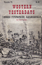 Western Yesterdays; Thomas Fitzpatrick,…
