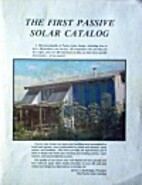 The first passive solar catalog by David A.…