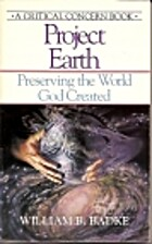 Project earth : preserving the world God…