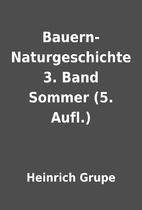 Bauern-Naturgeschichte 3. Band Sommer (5.…