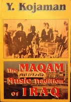 The Maqam Music Tradition of Iraq by…