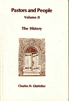 Pastors and People; Volume II; The History…