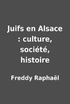 Juifs en Alsace : culture,…