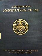 Anderson's Constitutions of 1723 by Lionel…