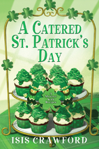 A Catered St. Patrick's Day (Mysteries With…