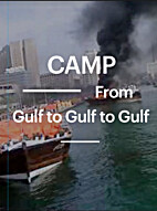 From Gulf to Gulf to Gulf by Camp