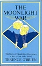 The moonlight war: The story of clandestine…