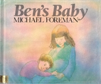 Ben's Baby by Michael Foreman