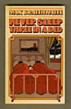 Never Sleep Three in a Bed by Max…