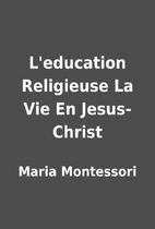 L'education Religieuse La Vie En…