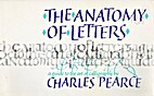 The Anatomy of Letters by Charles Pearce