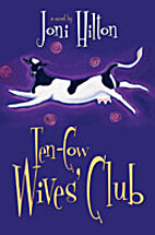 The Ten-Cow Wives' Club: by Joni Hilton