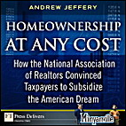 Homeownership at Any Cost: How the National…