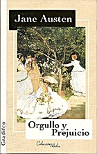 Orgullo Y Prejuicio by Jane Austen