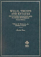Wills, Trusts and Estates: Including…