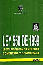 Ley 550 de 1999 by Jorge Pinzón Sánchez