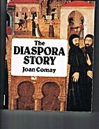 The Diaspora story : the epic of the Jewish…
