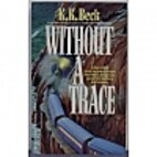 Without A Trace by K. K. Beck
