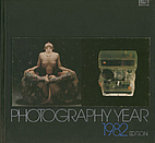 Life Library of Photography: Year 1982 by…