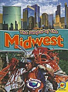 The People of the Midwest (U.S. Regions) by…