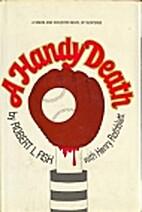 A Handy Death by Robert L. Fish