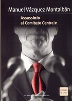 Murder in the Central Committee by Manuel…