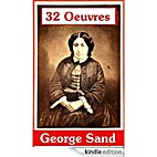 32 Oeuvres de George Sand by George Sand