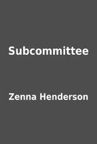 Subcommittee by Zenna Henderson