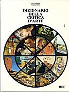 Dizionario della critica d'arte. 2 vol. by…